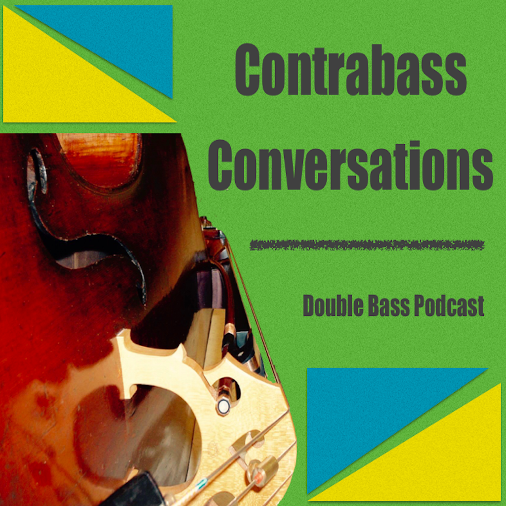 Contrabass Conversations - double bass life on the low end of the spectrum with Jason Heath