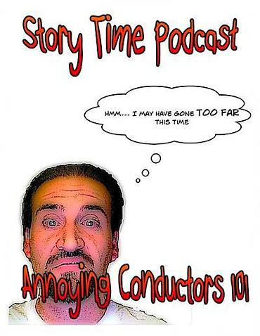 Annoying Conductors 101.jpg