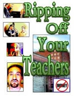 Ripping Off Your Teachers