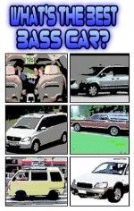 What's the best bass car?