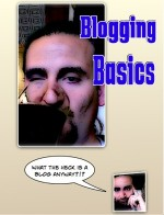 A quick introduction to blogging basics