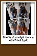 Benefits of a straight bow arm