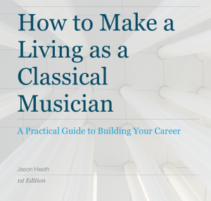 How to Make a Living as a Classical Musician