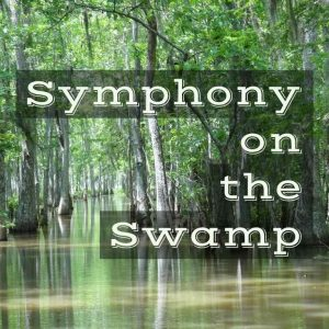 Symphony on the Swamp