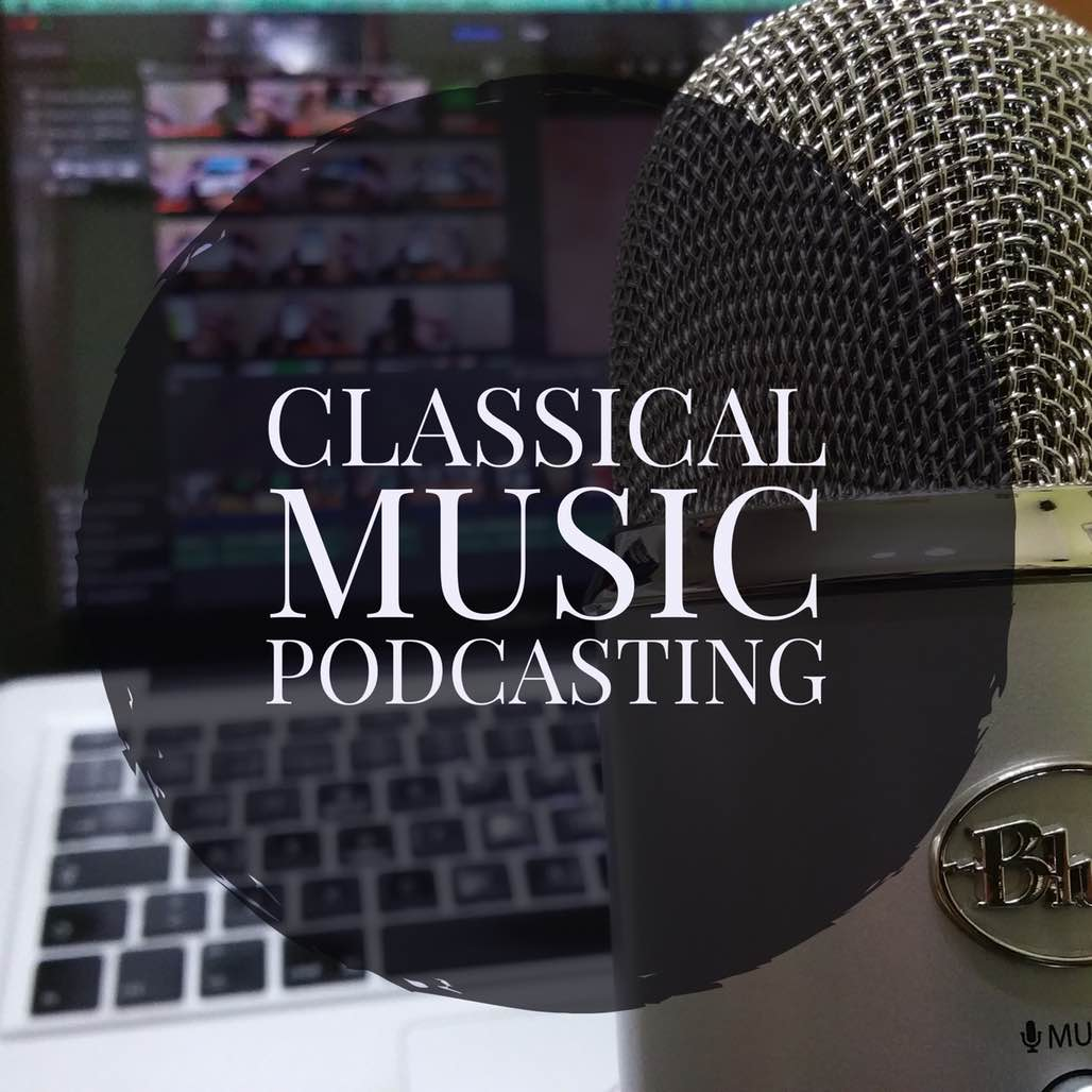 classical music podcasting