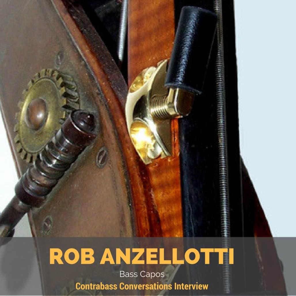 Rob Anzellotti Bass Capos