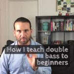 How I teach double bass to beginners