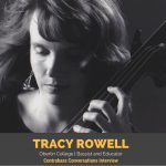 Tracy Rowell on sound, balance, and teaching